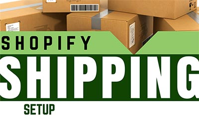 Shopify Shipping Setup Options: A Shipping Rate For Everyone!