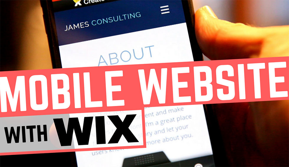 Wix Mobile Website Builder, A Video Review
