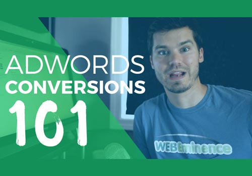 AdWords Conversion Tracking 101