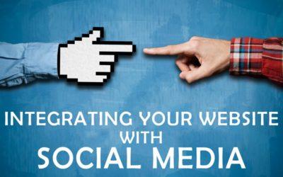 Website + Social Media: Integrating the 2 Effectively