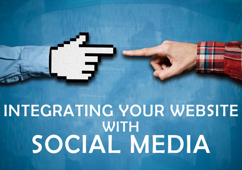 Website + Social Media: Integrating the 2 Effectively