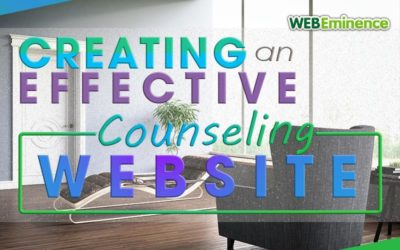 Counseling Websites – Creating an Effective Site For Your Practice
