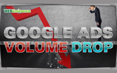 Drop In Google Ads Click Volume? Find Out WHY in 6 Steps