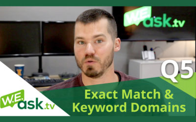Keyword Domains, Blog Domains, and Combining Website Domains – WEask.tv Q5