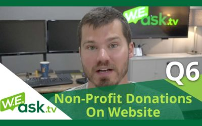 Best Options for Accepting Non-Profit Charitable Donations on Website – WEask.tv Q6